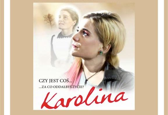 "Zapraszamy na film ""Karolina"""